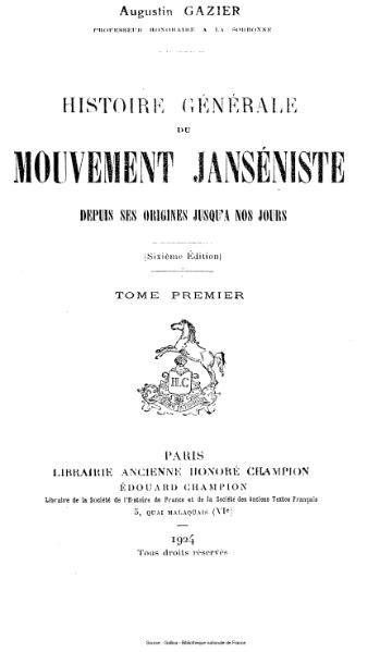 File:Gazier - Histoire générale du mouvement janséniste, depuis ses origines jusqu'à nos jours, tome 1.djvu