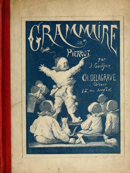 File:Geoffroy - Grammaire de Pierrot 1893.djvu