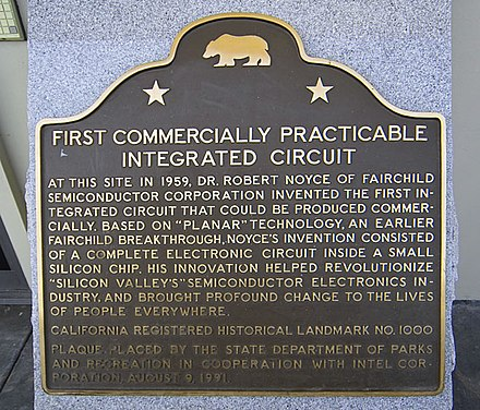 The historic marker at the Fairchild building at which the traitorous eight set up shop and the first commercially practical integrated circuit was invented IC Plaque.jpg