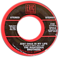 Just Once in My Life by Righteous Brothers US vinyl re-release Eric Records.png