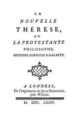 La Nouvelle Thérèse, ou la Protestante philosophe