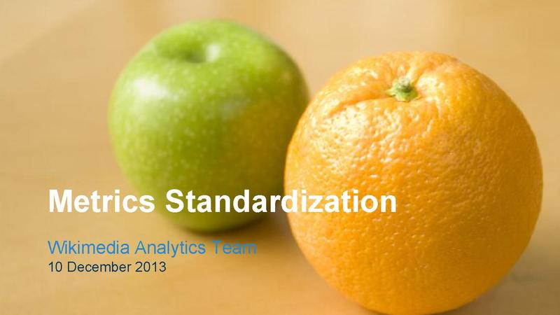File:Metrics Standardization 10 Dec 2013.pdf