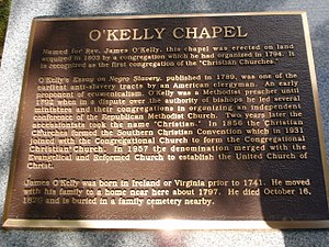 O'Kelly's Chapel - Erected by the So. Conference of the United Church of Christ