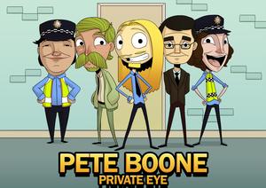 Pete Boone, Private Eye - Image: Pete Boone Private Eye