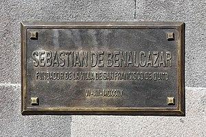 Sebastián de Belalcázar - Plaque of Sebastián de Benalcázar in Quito, Ecuador