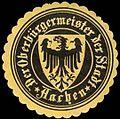 Siegelmarke Der Oberbürgermeister der Stadt - Aachen W0247286.jpg