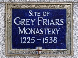 Site of grey friars monastery 1225   1538