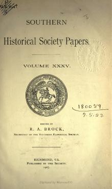 Southern Historical Society Papers volume 35.djvu