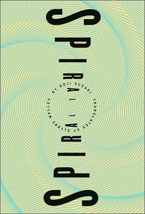 Spiral (Suzuki novel) - Cover of the first American print edition by Vertical, Inc.