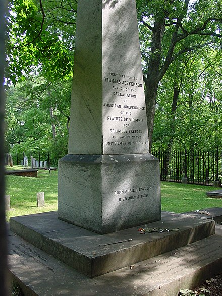 "Thomas Jefferson's tombstone. The inscription, as he stipulated, reads, ""Here was buried Thomas Jefferson, author of ... the Statute of Virginia for Religious Freedom ...."" Thomas Jefferson's Grave Site.jpg"