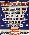 """Pledge to Victory"" Cash Awards for Suggestions to Assure Safety, Maintain Quality, Increase Production - NARA - 534216.jpg"