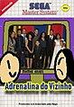 Adrenalina do Vizinho (waihona original 2009).jpg