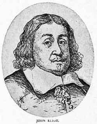 History of Lowell, Massachusetts - John Eliot, the missionary who made the first formal contact with the Pawtucket and Wamesit tribes.