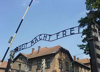 Auschwitz-Birkenau Memorial and Museum - Arbeit macht frei at Auschwitz I