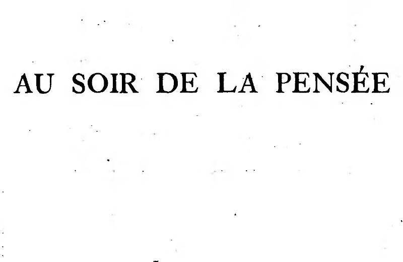 File:Clemenceau - Au soir de la pensée, 1927, Tome 2.djvu