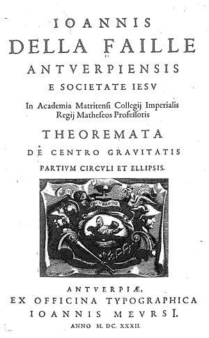 Jean-Charles della Faille - Theoremata de centro gravitatis partium circulis et ellipsis, 1632