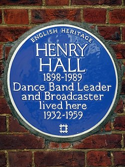 Henry hall 1898 1989 dance band leader and broadcaster lived here 1932 1959