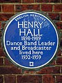 HENRY HALL 1898-1989 Dance Band Leader and Broadcaster lived here 1932-1959.jpg