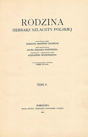 "Ostap Dashkevych - Uruski's magnum opus ""Family. Heraldry of the Polish nobility"""