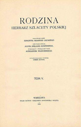 """Ostap Dashkevych - Uruski's magnum opus """"Family. Heraldry of the Polish nobility"""""""