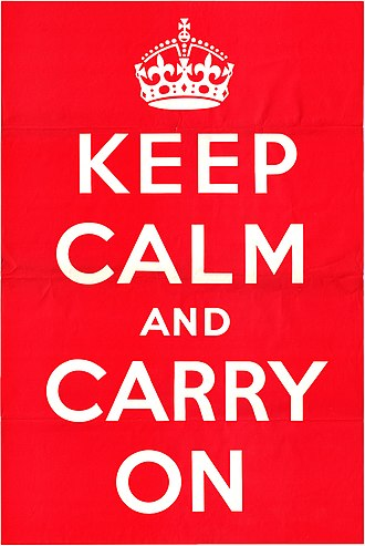 Ministry of Information (United Kingdom) - Keep Calm and Carry On, a poster produced by the MOI in 1939 which, although printed and distributed, was never posted.