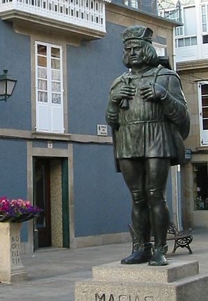 Macías - Statue of Macías in his home town Padrón