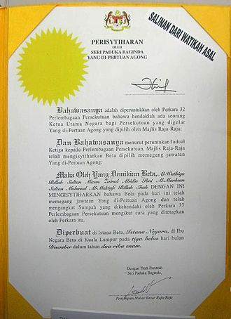 Yang di-Pertuan Agong - Letter of Appointment of His Majesty, the XIII Yang di-Pertuan Agong. Courtesy of the office of the Keeper of the Rulers' Seal, Conference of the Rulers of Malaysia.