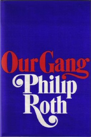 Our Gang (novel) - First edition