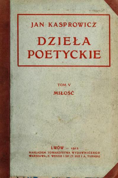 File:PL Dzieła poetyckie T. 5 (Jan Kasprowicz).djvu