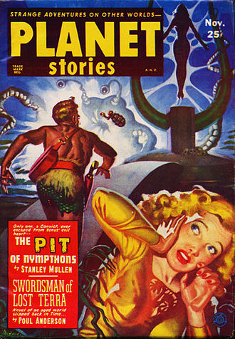"""Stanley Mullen - Mullen's novelette """"The Pit of Nympthons"""" was the cover story in the November 1951 Planet Stories"""