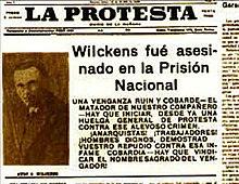 Titular deLa Protestasobre el asesinato del anarquistaKurt Wilckens, en venganza por el asesinato del teniente coronelVarela.