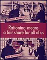 RATIONING MEANS A FAIR SHARE FOR ALL OF US - NARA - 515275.jpg