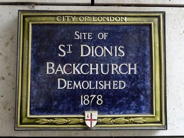 Blue plaque № 6178 - Site of St Dionis Backchurch demolished 1878
