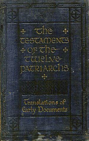 Testaments of the Twelve Patriarchs - A 1917 edition of the Testaments of the Twelve Patriarchs.