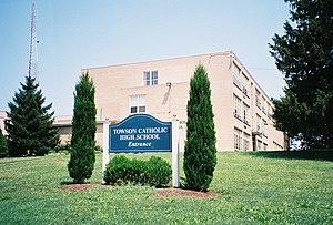 Towson Catholic High School - Image: Towson Catholic HS