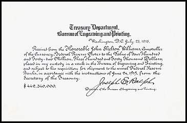 A Bureau of Engraving and Printing receipt for $442,340,000 in Federal Reserve Notes from Comptroller John Skelton Williams, dated 23 July 1915 and signed by Joseph E. Ralph, Director of the BEP.