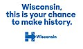 Wisconsin this is your chance to make history.jpg