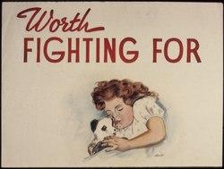 Worth Fighting For - NARA - 534277.tif