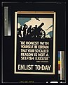 """Be honest with yourself. Be certain that your so-called reason is not a selfish excuse."" Lord Kitchener. Enlist to-day LCCN2003663184.jpg"