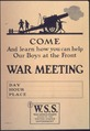 """Come and learn how you can help our boys at the front. WAR MEETING. Day ,Hour , Place W.S.S. War Saving Stamps... - NARA - 512699.tif"