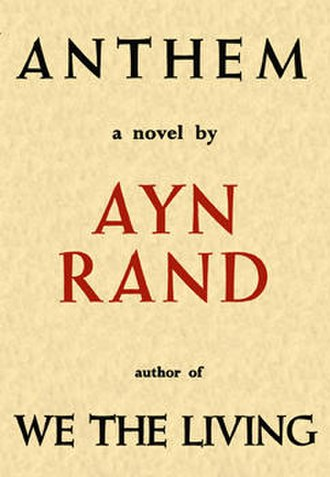 Bibliography of Ayn Rand and Objectivism - First edition cover of Anthem