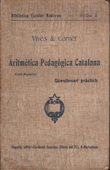 File:Aritmètica Pedagògica Catalana. Qüestionari práctich (1905).djvu