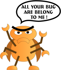 All your bug are belong to me!