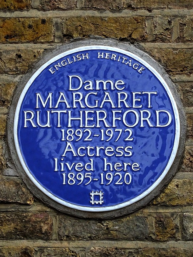 Margaret Rutherford blue plaque - Dame Margaret Rutherford (1892-1972), actress lived here 1895-1920