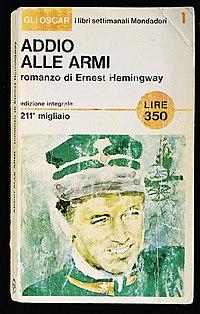 Ernest Hemingway - Addio alle armi (A Farewell to Arms) - Oscar Mondadori 27 aprile 1965.jpg