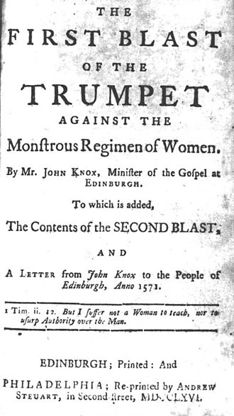 The First Blast of the Trumpet Against the Monstruous Regiment of Women - The title page of a 1766 edition of The first blast, with modernised spelling of the title