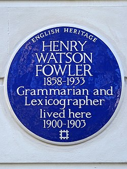 Henry watson fowler 1858 1933 grammarian and lexicographer lived here 1900 1903