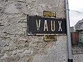 Mercin-et-Vaux (Aisne) ancienne plaque d'entrée VAUX, transférée sur une maison.JPG