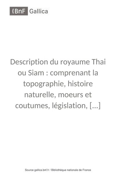 Fichier:Pallegoix - Description du royaume Thai ou Siam, 1854, tome 1.djvu
