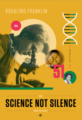 Rosalind Franklin - Beyond Curie - March for Science Poster.png